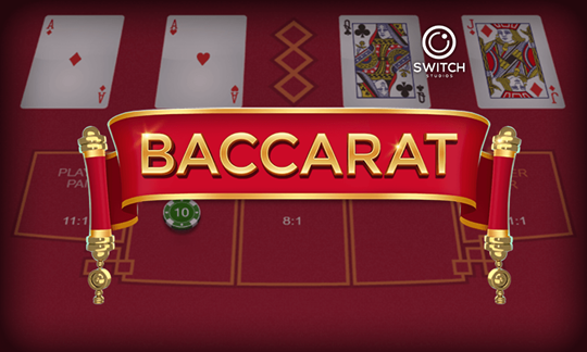 Baccarat Switch